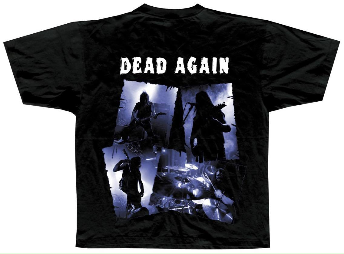 Dead Again T Shirt BACK
